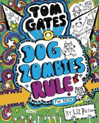Tom Gates: Dog Zombies Rule (For now)