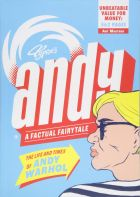 Andy: The Life and Times of Andy Warhol (Art Masters)