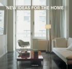 New Ideas for the Home