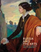 Russia and the Arts: The Age of Tolstoy and Tchaikovsky (bazar)