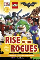 DK Reader Level 2: The LEGO® BATMAN MOVIE Rise of the Rogues