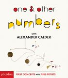 One & Other Numbers with Alexander Calder (First Concepts With Fine Artists)