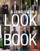 A Gentleman's Look Book for Men with a Sense of Style