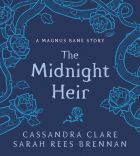 The Midnight Heir (A Magnus Bane Story)