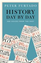 History Day by Day: 366 Voices from the Past