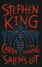 Three Novels: Carrie / Shining / Salem's Lot