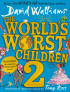 The World's Worst Children 2