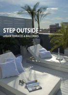 Step Outside - Urban Terraces & Gardens