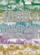 1000 x European Architecture , 2nd edition (bazar)