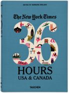 The New York Times 36 Hours USA & Canada - 2nd Edition