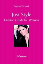 Just Style! Fashion Guide for Women
