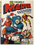 75 Years of Marvel Comics From the Golden Age to the Silver Screen