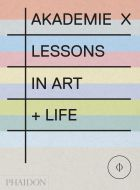 Akademie X: Lessons in Art and Life (bazar)