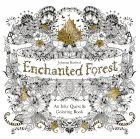 Enchanted Forest: An Inky Quest and Colouring Book (bazar)