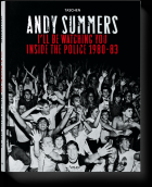 Andy Summers: I'll be Watching You - Inside the Police 1980-83