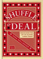 Shuffle & Deal: Rediscover the Joy of Playing Cards Today!