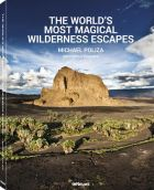 Michael Poliza: The World´s Most Magical Wilderness Escapes