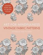 Art for Mindfulness: Vintage Fabric Patterns