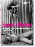 Theo Ehret: Exquisite Mayhem - The Spectacular and Erotic World of Wrestling (bazar)
