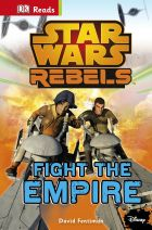 Star Wars Rebels Fight The Empire! (guided reading series)