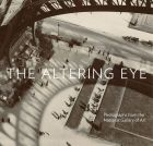 The Altering Eye: Photographs from the National Gallery of Art (bazar)
