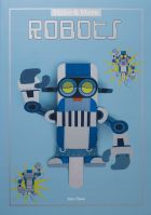Make and Move: Robots - 12 Paper Puppets to Press Out and Play