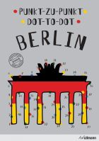 Dot to Dot Berlin (Dot to Dot Cities)