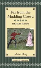 Far from the Madding Crowd (Collector's Library)
