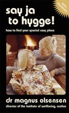 Say Ja to Hygge! A parody: How to find your special cosy place