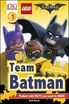 DK Reader Level 1: The LEGO® BATMAN MOVIE Team Batman