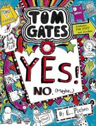 Tom Gates: Yes! No (Maybe,,,)