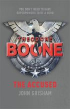 Theodore Boone: The Accused (Theodore Boone 3)