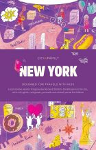 CITIxFamily City Guides - New York: Designed for travels with kids