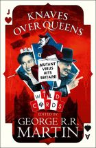 Knaves Over Queens (Wild Cards, Book #0)