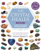The Crystal Healer: Volume 2: Harness the power of crystal energy