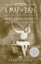Map of Days (Miss Peregrine's Peculiar Children Book 4)