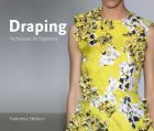 Draping: Techniques for Beginners (University of Fashion)