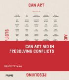 Can Art Aid in Resolving Conflicts?: 100 Perspectives