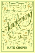 The Awakening and Other Stories (Barnes & Noble Flexibound Editions)