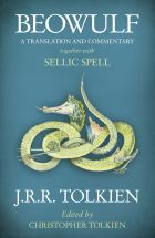 Beowulf (A Translation and Commentary, Together with Sellic Spell)