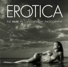 Erotica 1: The Nude in Contemporary Photography