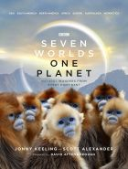 Seven Worlds One Planet. Natural Wonders from Every Continent