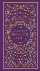 Pocket Book of Romantic Poetry (Barnes & Noble Flexibound Pocket Editions)