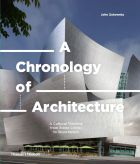 A Chronology of Architecture: A Cultural Timeline from Stone Circles to Skyscrapers (bazar)