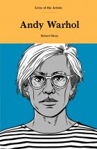 Andy Warhol (Lives of the Artists)