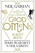 The Quite Nice and Fairly Accurate Good Omens (Script Book)