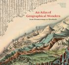 An Atlas of Geographical Wonders: From Mountaintops to Riverbeds