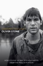 Oliver Stone: Chasing The Light