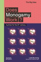 Does Monogamy Work? A Primer for the 21st Century
