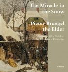 The Miracle in the Snow: Pieter Bruegel the Elder